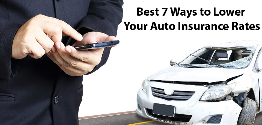 Best 7 Ways to Lower Your Auto Insurance Rates in Texas